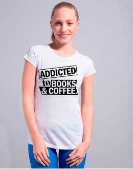 T-shirt ADDICTED TO BOOKS AND COFFEE