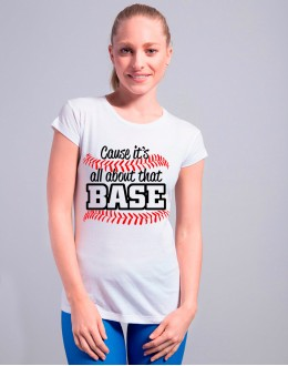 T-shirt ALL ABOUT THE BASE