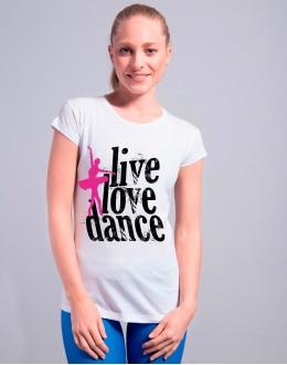 T-shirt LIVE LOVE DANCE